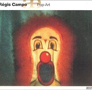 Pop Art / Régis Campo