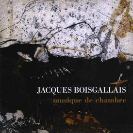 Musique de chambre / Jacques Boisgallais