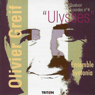 "Quatuor à cordes n°4 ""Ulysses"" / Olivier Greif"