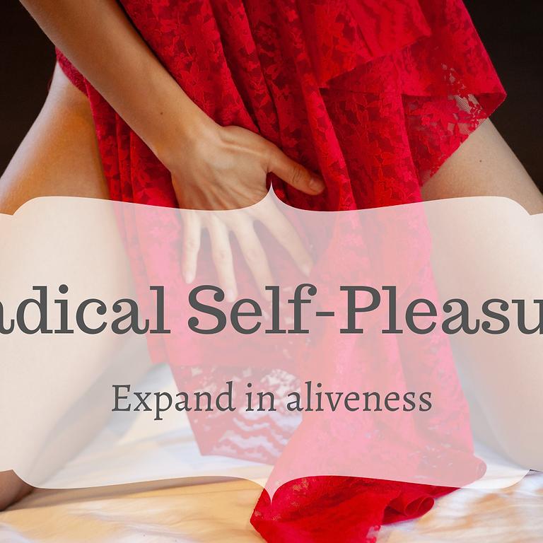 Radical Self-Pleasure