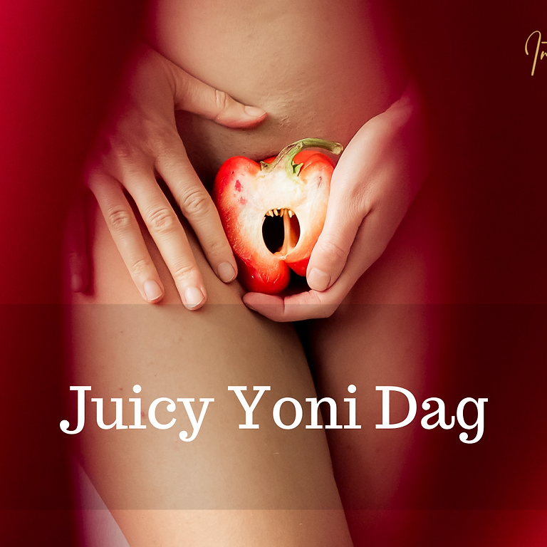 Juicy Yoni Dag