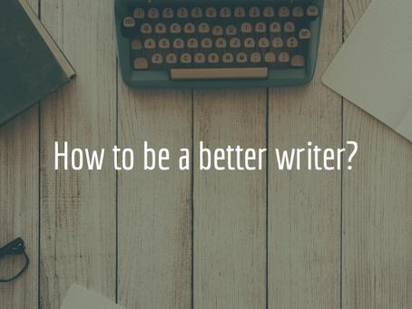 3 + 1 steps becoming a better writer