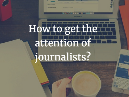 How to get the attention of journalists?