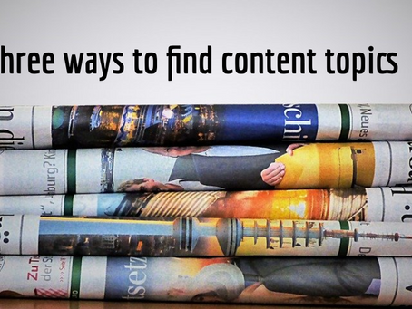 Three ways to find content topics