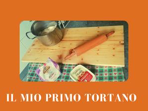 IL MIO PRIMO TORTANO