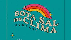 1º episódio do BOTA SAL NO CLIMA - O que o Clima tem a ver com o Oceano?
