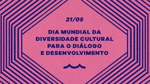 Dia mundial da Diversidade Cultural para o Diálogo e Desenvolvimento