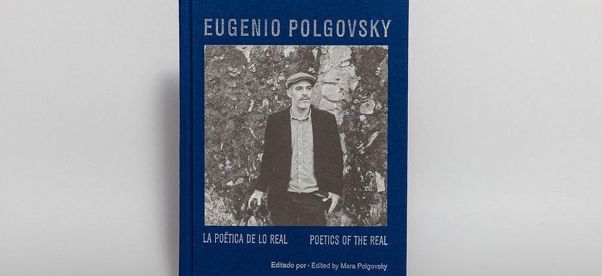 Eugenio Polgovsky. La poética de lo real | Poetics of the Real