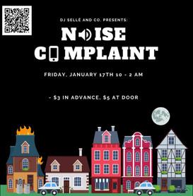 Noise Complaint- House Show