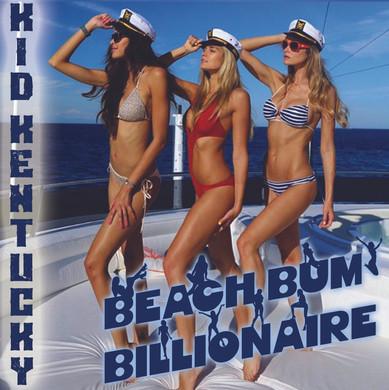 Kid Kentucky Beach Bum Billionaire Cover