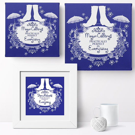 Personalised 'Practically Perfect' Prints and Canvases 1