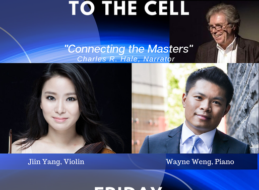 "Classically Exposed: From Carnegie Hall to the Cell! ""Connecting the Masters."""