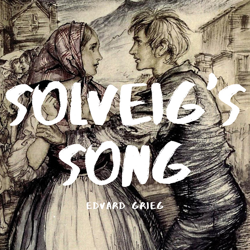 Solveig's Song by Edvard Grieg (Arr. Lee)