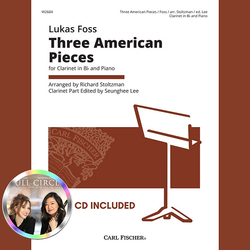 Lukas Foss: Three American Pieces for Clarinet and Piano (CD Included)