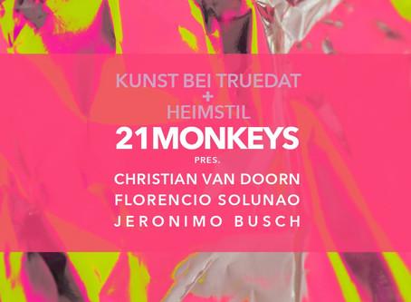 Kunst bei Truedat und heimstil presents 21monkeys