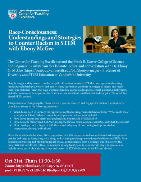 Race-Consciousness: Understandings and Strategies to Counter Racism in STEM with Ebony McGee