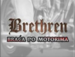 Brethren - braća po motorima
