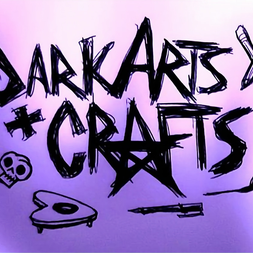 Dark Arts and Crafts