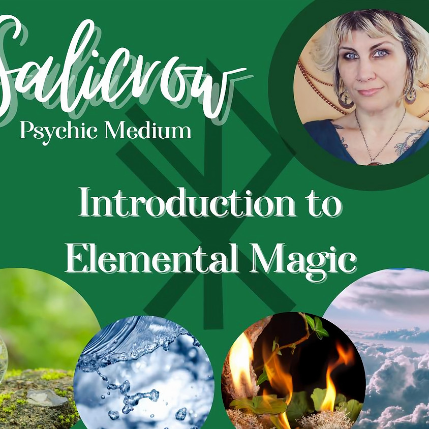 introduction to Elemental Magic with Sali Crow