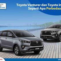 Toyota Venturer dan Toyota Innova, Seperti Apa Perbedaannya?