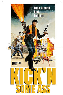 Kick'n Some Ass.jpg