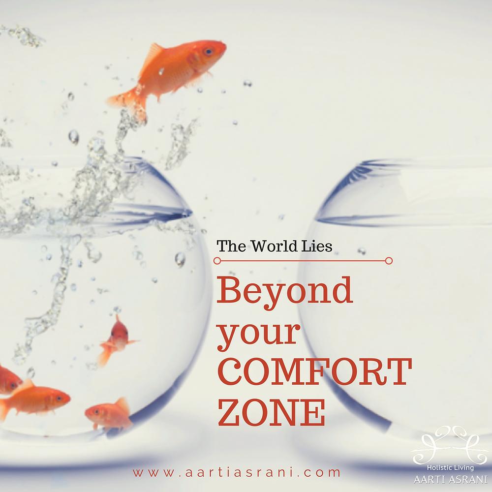Beyond Comfort Zone- Aarti Asrani