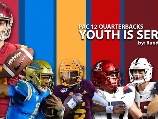 Pac 12 QB's, Youth is Served