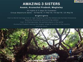 Amazing 3 Sister - Assam, Arunachal, Meghalay