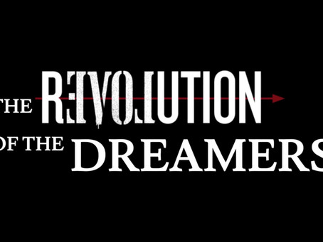 Chapter 1: Revolution of the Dreamers