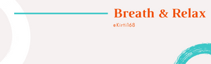 Orange and blue with the text: Breath and relax @kirti168