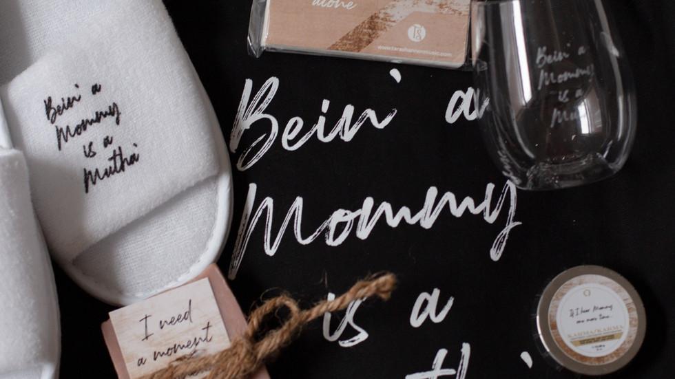 Bein' a Mommy is a Mutha