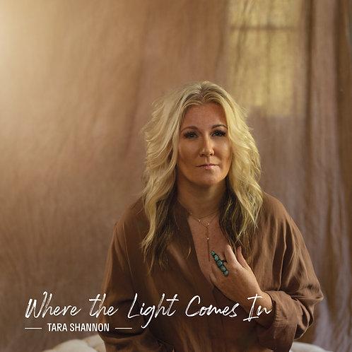 Where the Light Comes In Album