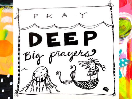 It's time to Pray Deep Big Prayers