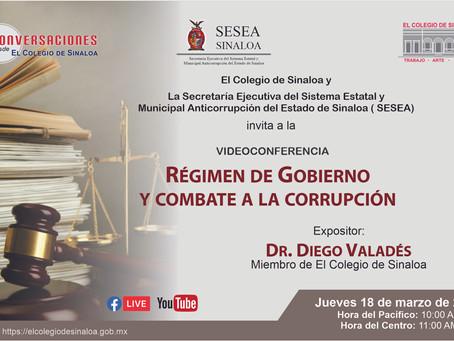 """Video Conferencia """"Régimen de Gobierno y combate a la corrupción"""""""