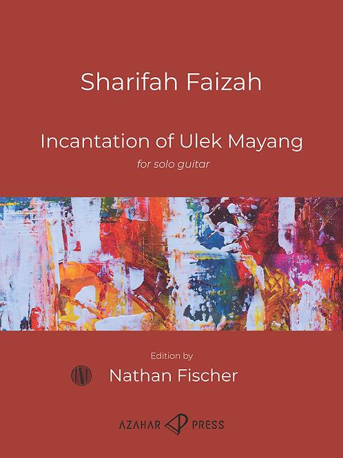 Incantation of Ulek Mayang by Sharifah Fiazah