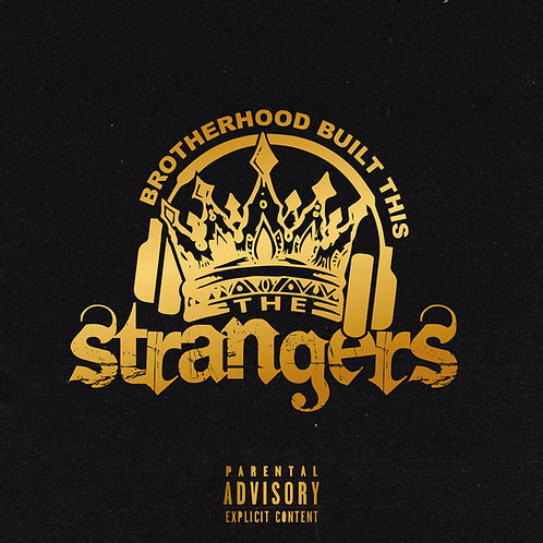 "The Strangers ""Brotherhood Built This"" Album Hard Copy"
