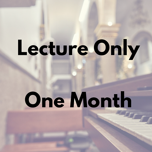 Lecture Only -- One Month