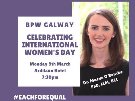 BPW Galway Celebrating International Women's Day with Dr. Maeve O'Rourke