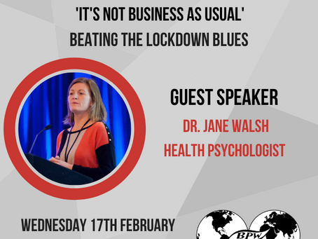 BPW Galway: Minding your Mental Health Beating the Lockdown Blues