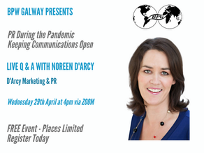 BPW Galway Webinar: PR During the Pandemic – Keeping Communications Open