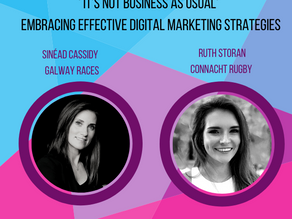 BPW Galway: It's Not Business As Usual Embracing Effective Digital Marketing Strategies