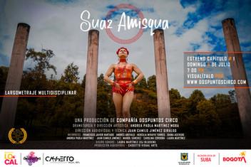 "Estrenamos el largometraje ""Suaz Amisqua"""