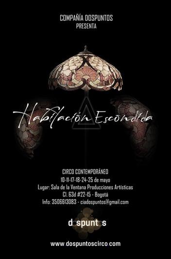 """Habitación escondida """"A"""", estreno en Bogotá, Mayo 2019. Sala La Ventana Producciones."""