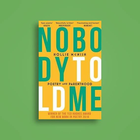 Nobody Told Me by Holly McNish