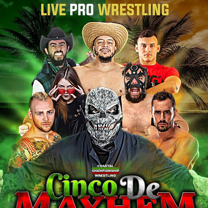 CCW Presents: Cinco de Mayhem 2021