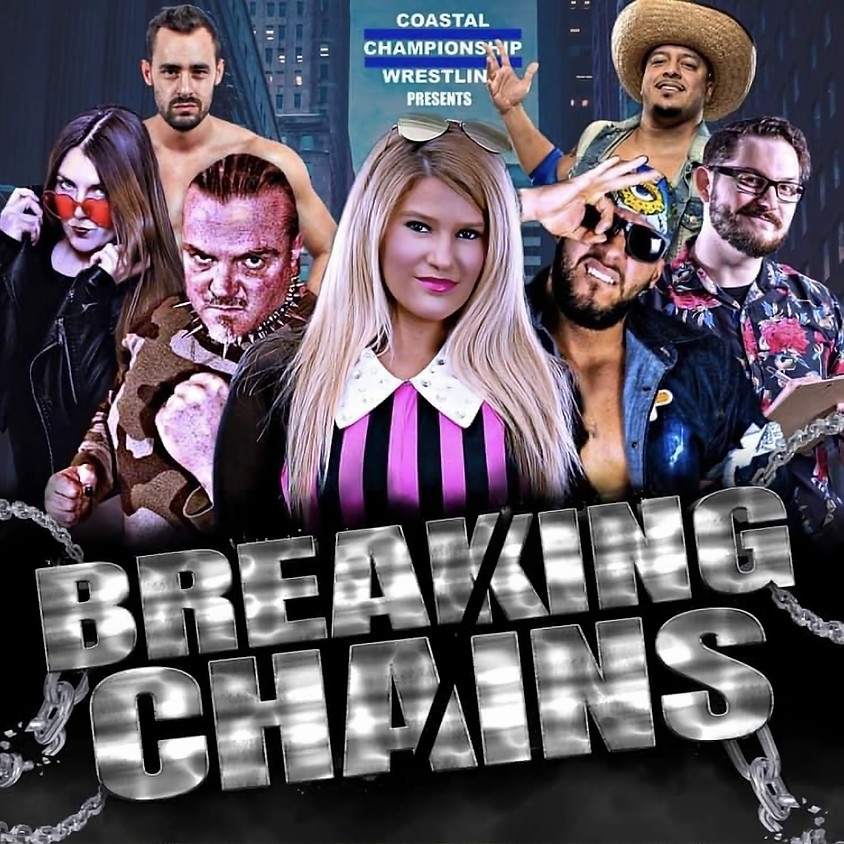 CCW Presents: Breaking Chains