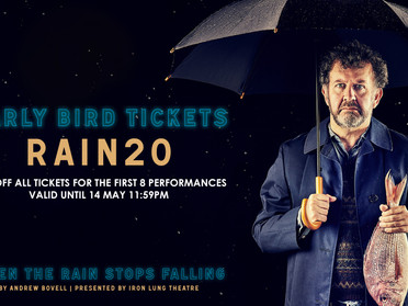 Early Bird Tickets - When the Rain Stops Falling