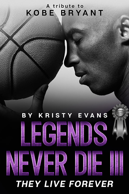 LEGENDS NEVER DIE BOOK THREE