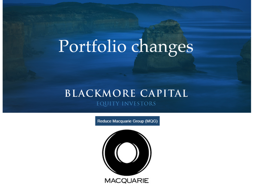 Portfolio Change - Reduce Macquarie Group (MQG)