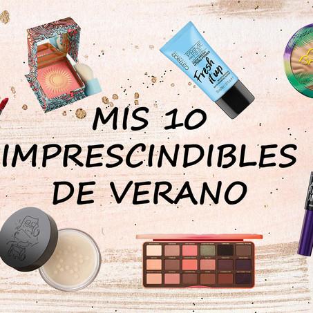 Mis 10 imprescindibles de maquillaje   Favoritos de verano